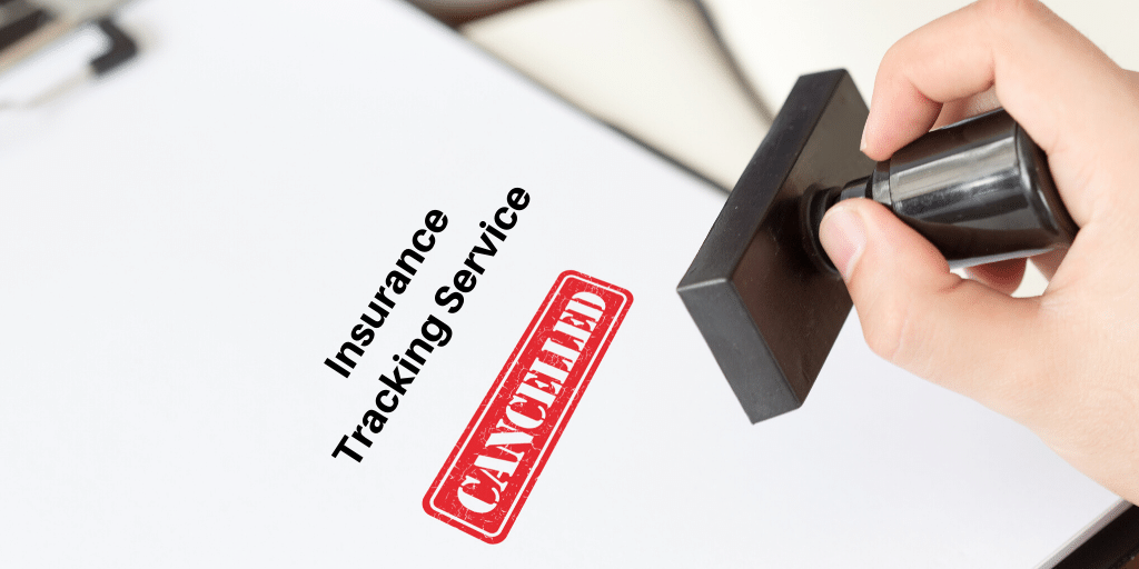 Insurance Tracking Service Canceled