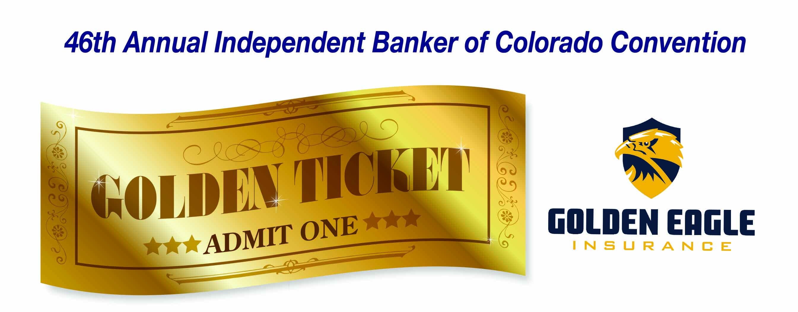 Golden Eagle Insurance Independent Banker of Colorado Convention
