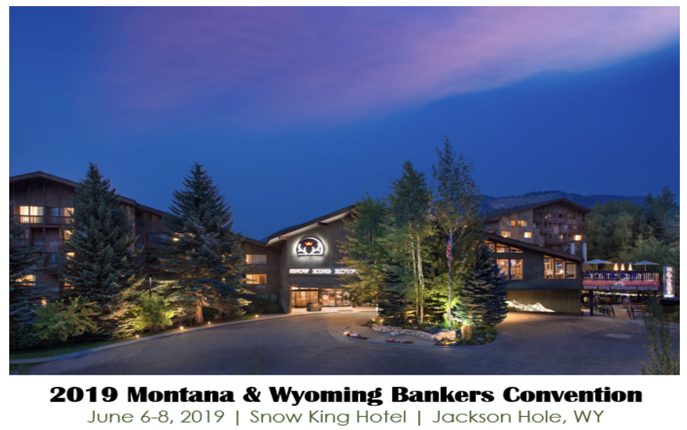 Montana Wyoming Bankers Assoc Convention -Picture of Jackson Hole Snow King Hotel